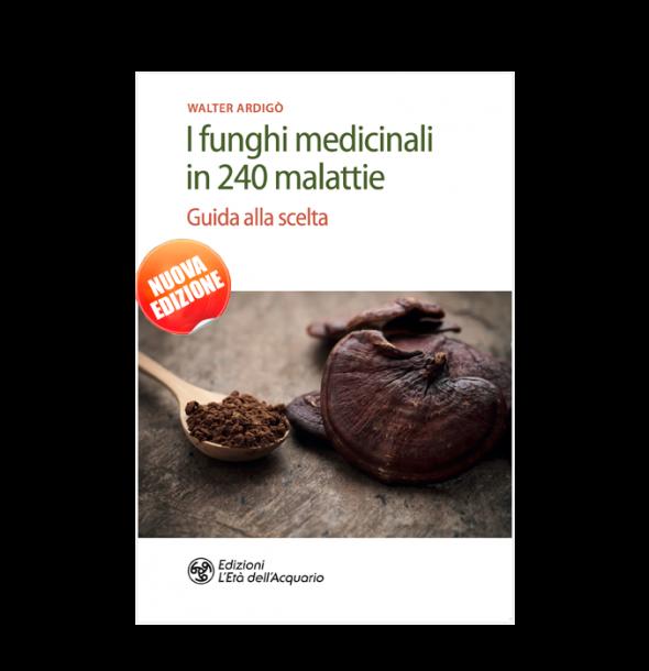 integratori-I Funghi Medicinali in 240 malattie: guida alla scelta